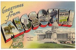 (2) Diff. MISSOURI Large Letter Linen Post Cards, View of The State Capitol