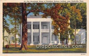 Nashville, TN, USA Hermitage, Home of President Andrew Jackson