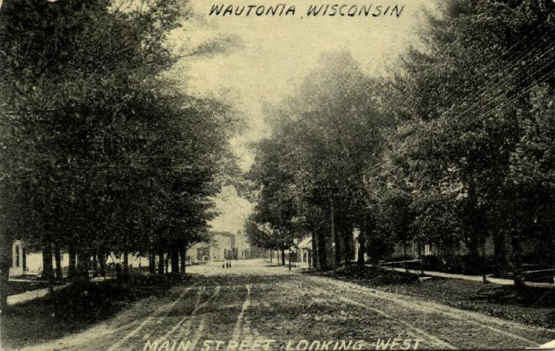 Wautonia, Wisconsin, Main Street Looking West (1910s)