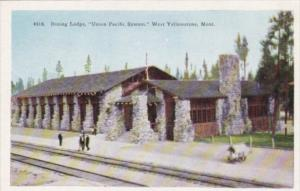 Dining Lodge Union Pacific System West Yellowstone National Park Montana