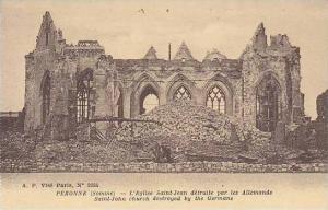 France Peronne L'Eglise Saint Jean detruite par les Allemands