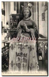 Old Postcard Bourges La Cathedrale The First woman the Duke of Berry