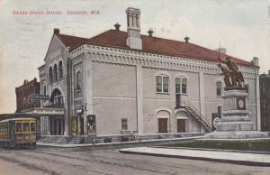 OSHKOSH , Wisconsin, PU-1909; Grand Opera House, Trolley, Statue