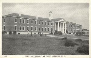 Camp Lejeune, N.C., Camp Dispensary (1940s) WWII Postcard No. 1907