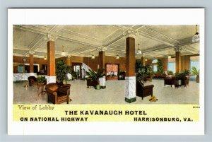 Harrisonburg VA-Virginia, Kavanaugh Hotel, Lobby, Advertising, Vintage Postcard