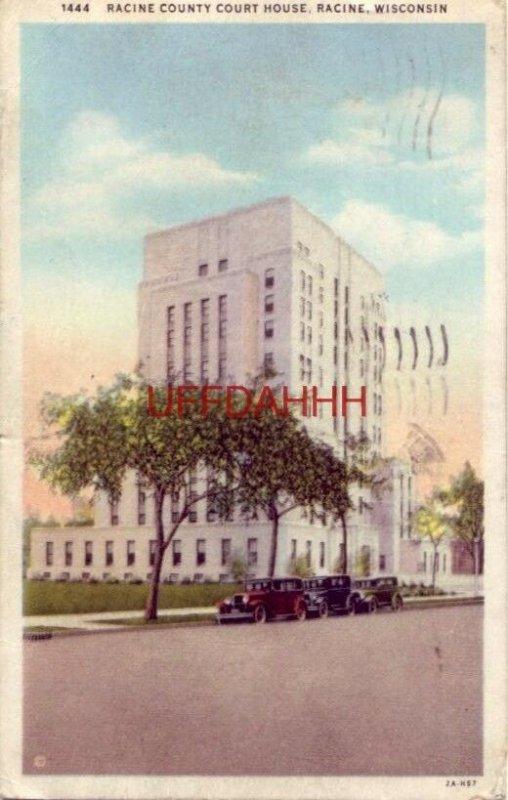 1932 RACINE COUNTY COURT HOUSE, WISCONSIN