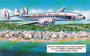 Eastern Air Lines Super-C Constellation Over Miami Beach Florida