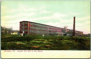 1900s Lancaster, PA Postcard Largest Silk Mill in the World Factory View
