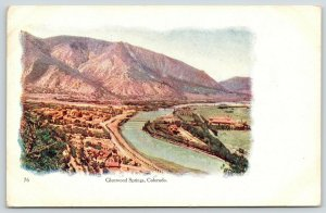 Glenwood Springs CO~Birdseye View Overlooking Town Along River~Embossed~1911 PC
