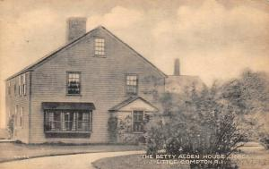 LITTLE COMPTON, RI Rhode Island   BETTY ALDEN HOUSE  Newport Co   1942 Postcard