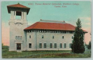Topeka Kansas~Gym @ Washburn College~Chime Tower~State Champs in Basketball 1910