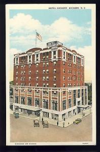Early Hickory, North Carolina/NC Postcard, Hotel Hickory, Old Cars