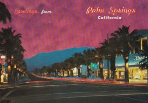 California Palm Springs Greetings Palm Canyon Drive At Night