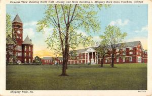 Slippery Rock Pennsylvania State Teachers College Campus Antique Postcard K96292