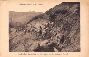 Morocco Ouazzane Maroc Colonnes d'Ouezzan Constructio piste troupes 1920-21