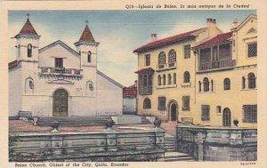 Ecuador Quito Belen Church Oldest Of The City