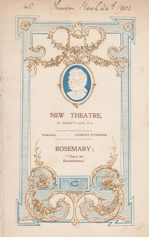 Rosemary Louis Parker Charles Wyndham Drama London New 1903 Theatre Programme