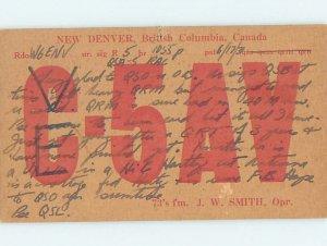1930s QSL RADIO CARD New Denver - Near Nelson British Columbia BC AH3227