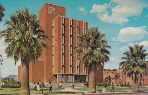 TUCSON , Arizona , 1950-60s; Admin Bldg , University of Arizona