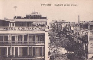 Port Said Continental Hotel Boulvard Sultan Osman Egypt Postcard