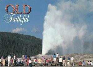 Yellowstone National Park Old Faithful Geyser