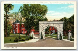 Westminster MD~Western Maryland College Campus Halls~Ward Memorial Arch~1920s