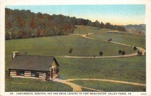 Continental Hospital Hut, Fort Washington, Valley Forge, PA ca 1920s Postcard