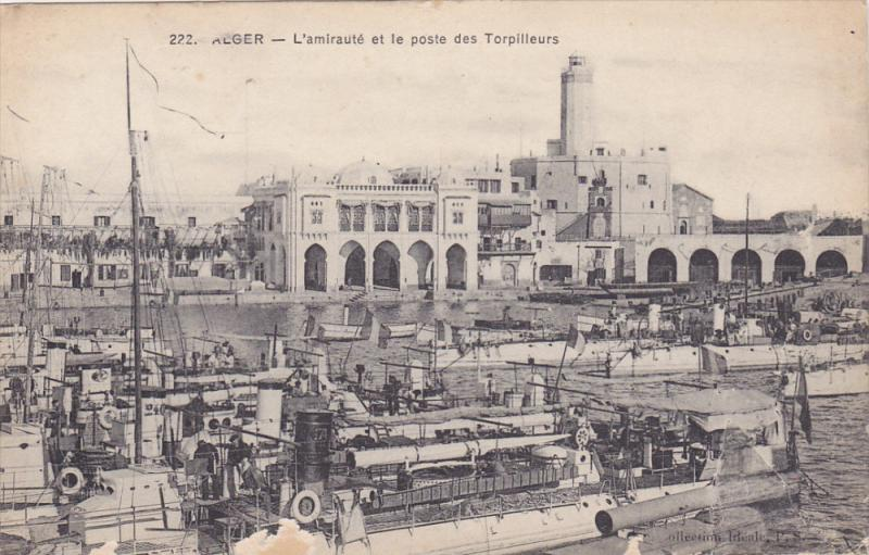 ALGER - L'Amiraute et le poste des Torpilleurs , 00-10s