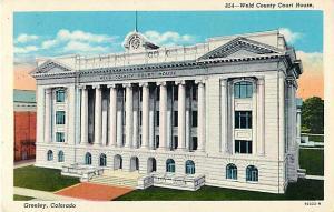 W/B Weld County Court House Greeley Colorado CO