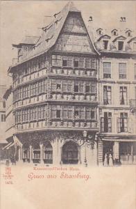 Gruss aus Strassburg i. E. , Germany now France , 1890s ; Kammerzell'sches Haus.