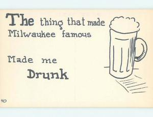 Unused Pre-1980 Comic BEER MADE MILWAUKEE FAMOUS & MADE ME DRUNK hn3824-12