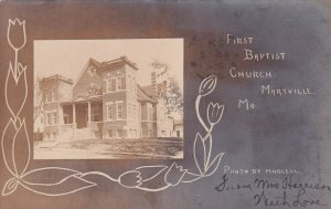 RP: MARYVILLE , Missouri , 1908 ; First Baptist Church