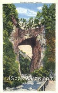 Natural Bridge, Virginia Postcard     ;       Natural Bridge, VA Post Card