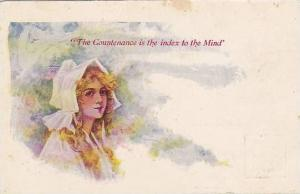 The Countenance is the index to the Mind, Woman wearing bonnet, 10-20s