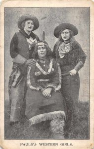 Paulo's Western Girls Cowgirls Native Amerian Indian Vintage Postcard JH231030