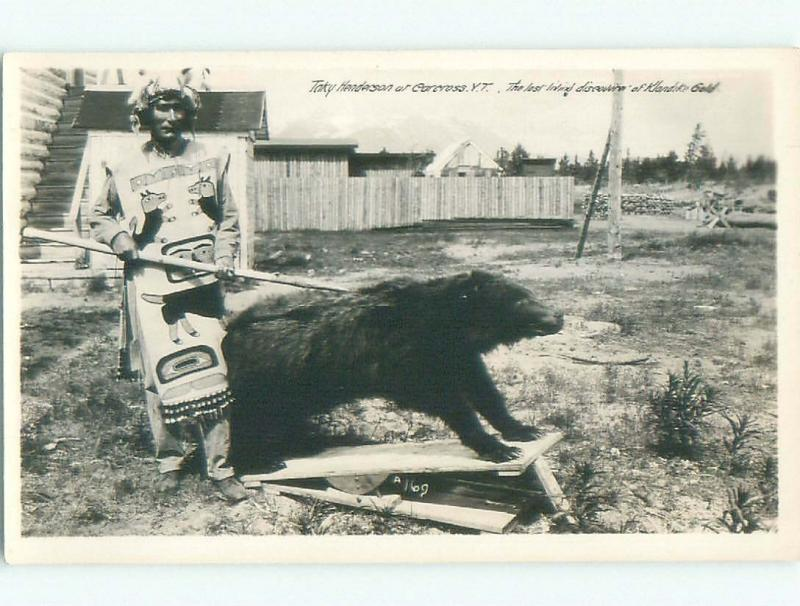 1940's rppc LAST MAN TO DISCOVER KLONDIKE GOLD Carcross - By Whitehorse YT i5788