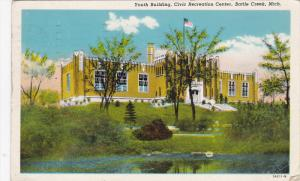 BATTLE CREEK, Michigan, PU-1949; Youth Building, Civic Recreation Center