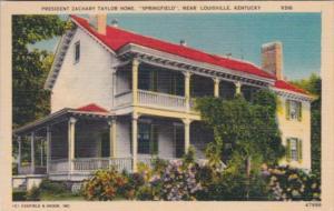 Kentucky Louisville Springfield Home Of President  Zachary Taylor