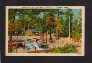 ME Water Falls Camp Baxter State Park Mt Mount Katahdin Maine Linen Postcard