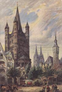 St. Martin , Stapelhaus und Dom, Koln (North-Rhine-Westphalia), Germany, 1900...