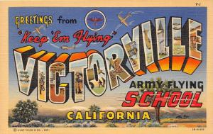 C77/ Victorville California Ca Postcard Linen Large Letter Greetings Keep Flying