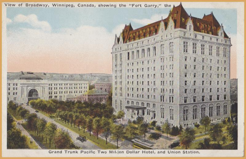 Winnipeg, Manitoba-View of Broadway, showing the Fort Garry, Grand Trunk Pacific