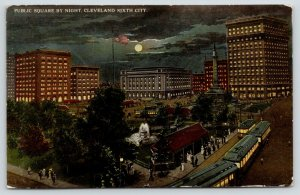 Cleveland Ohio~Public Square Night Lights~Trolley Transfer Stop~Full Moon~1913