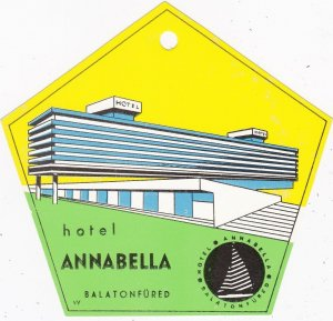 Hungary Balatonfured Hotel Annabella Vintage Luggage Tag sk3697