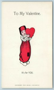 Postcard To My Valentine Dutch Girl Its For You Helen Lovejoy McCarthy 1908 Y11
