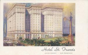 Hotel St. Francis, San Francisco, California, early postcard, unused