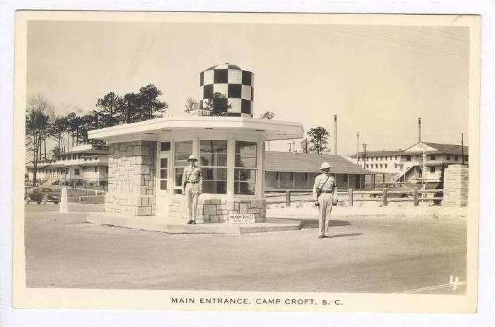 RP  Main Entrance, Camp Croft, South Carolina, 1940s
