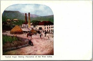 c1910s Caribbean Postcard  Typical Sugar Making Plantation of the West Indes