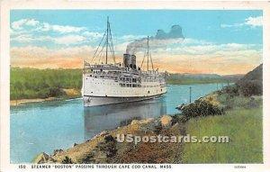 Steamer Boston Passing through - Cape Cod, MA