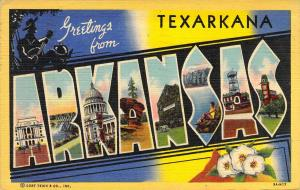Linen Era,Large Letter, Greetings from Texarkana, AR, Old Postcard